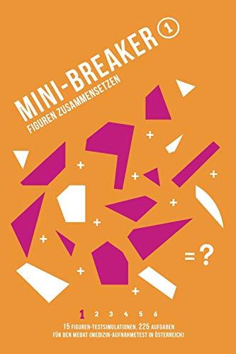 Mini-Breaker, Band 1: Figuren Zusammensetzen: 15 Figuren-Testsimulationen (225 Aufgaben) für den...
