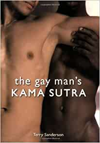 The Gay Mans Kama Sutra - amazoncom