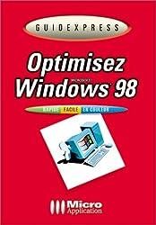 Optimisez Windows 98