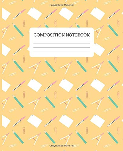 Back To School Notebook: College Ruled School Composition or Exercise Book for Writing, Taking Notes or Journaling   100 Lined Pages (7.5