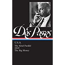 John Dos Passos: U.S.A.: The 42nd Parallel / 1919 / the Big Money (Library of America)