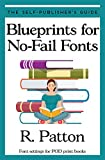 Blueprints for No-Fail Fonts: Font settings for POD print books (The Self-Publisher's Guide Book 2) (English Edition)
