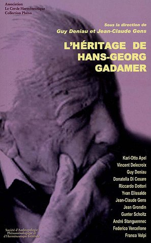 L'héritage de Hans-Georg Gadamer