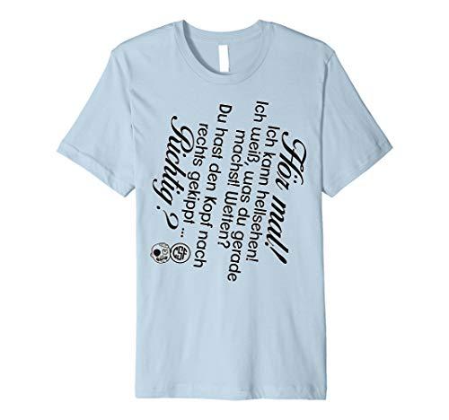 Hör mal! Ich kann hellsehen Shirt für Mann und Frau