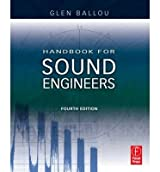 [(Handbook for Sound Engineers)] [ By (author) Glen Ballou, Edited by Glen Ballou ] [November, 2008]