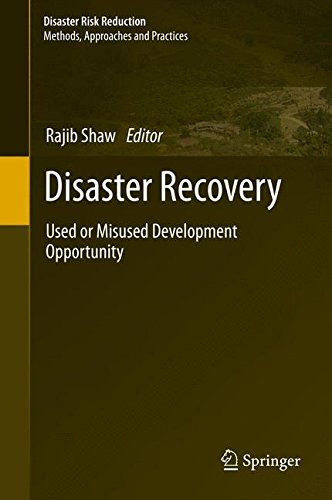 Disaster Recovery: Used or Misused Development Opportunity (Disaster Risk Reduction)