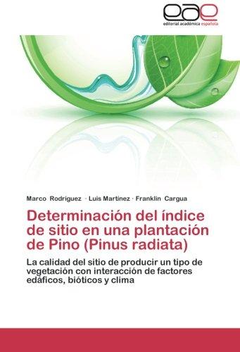 Determinación del índice de sitio en una plantación de Pino (Pinus radiata) por Rodríguez Marco