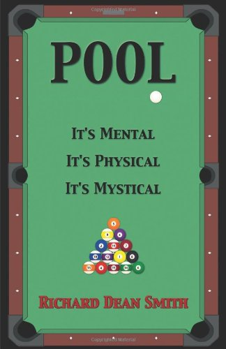 Pool: It's Mental, It's Physical, It's Mystical por Richard Dean Smith