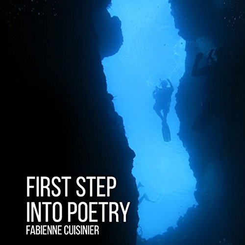 First Step Into Poetry: deep dive into the mystery of Life