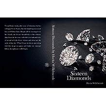 Sixteen Diamonds: Nederlandse Editie