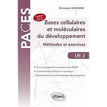 Bases Cellulaires et Moléculaires du Developpement Méthodes et Exercices PACES UE2