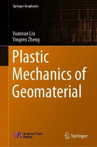 Plastic Mechanics of Geomaterial (Springer Geophysics)