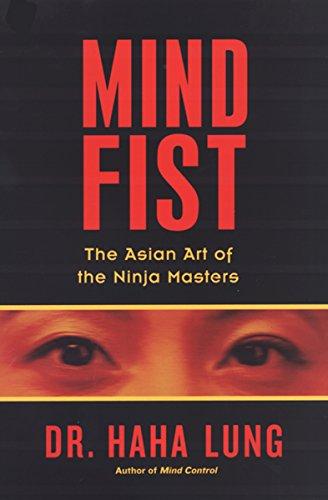 Mind Fist: The Asian Art of the Ninja Masters (English ...