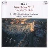 Bax: Symphony No. 6