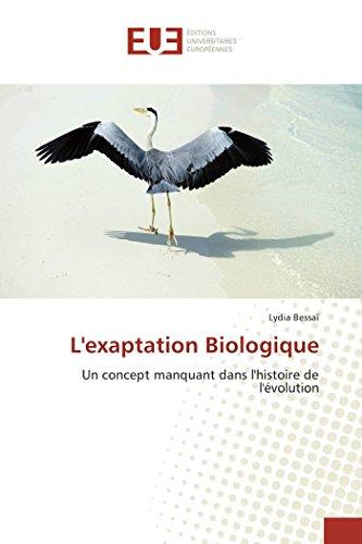 L'exaptation Biologique: Un concept manquant dans l'histoire de l'évolution
