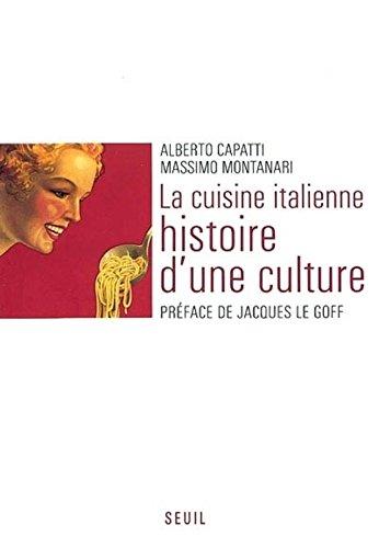 La Cuisine italienne : Histoire d'une culture
