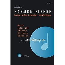 Harmonielehre...von Anfang an/ Lernen-Testen-Anwenden, ein Workbook.: Lernen-Testen-Anwenden, ein Arbeitsbuch