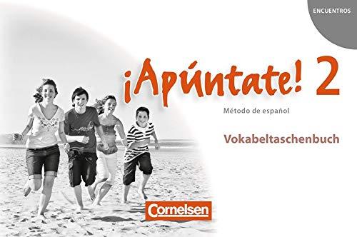 ¡Apúntate! - Ausgabe 2008: Band 2 - Vokabeltaschenbuch