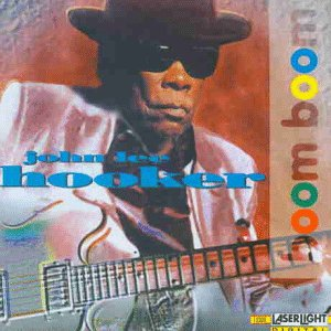 Preisvergleich Produktbild John Lee Hooker-Boom Boom