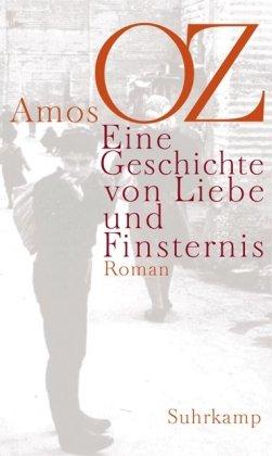 Buchseite und Rezensionen zu 'Eine Geschichte von Liebe und Finsternis: Roman' von Amos Oz