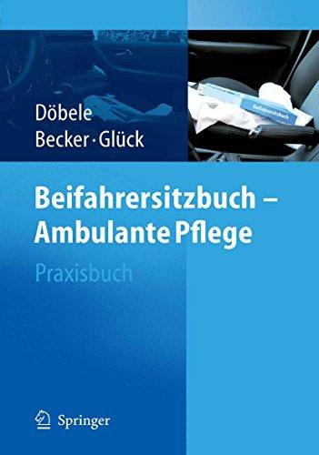 Beifahrersitzbuch - Ambulante Pflege: Praxisbuch