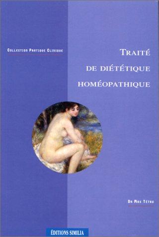 Traité de diététique homéopathique par M. Tétau