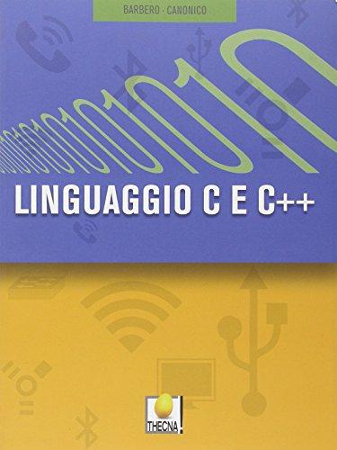 Linguaggio C e C++. Per gli Ist. tecnici. Con espansione online