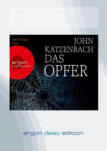 Buchseite und Rezensionen zu 'Das Opfer (DAISY Edition)' von John Katzenbach