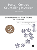 Person-Centred Counselling in Action (Counselling in Action series)