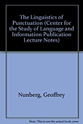 The Linguistics of Punctuation (Center for the Study of Language and Information Publication Lecture Notes, Band 18)