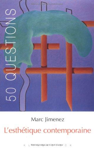 L'esthétique contemporaine : Tendances et enjeux par Marc Jimenez
