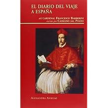 El diario del viaje a España de Cassiano del Pozo (Visiones hispanas)