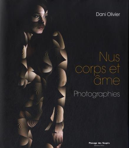 Nus corps et âme par Dani Olivier