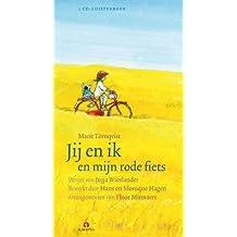 Jij en ik en mijn rode fiets 1 CD: luisterboek