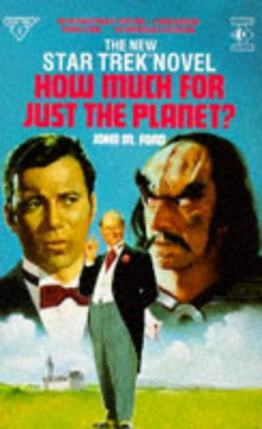 Cover of How Much for Just the Planet? (Star Trek)