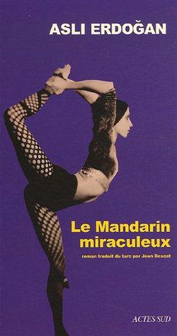 "<a href=""/node/14582"">Le mandarin miraculeux</a>"