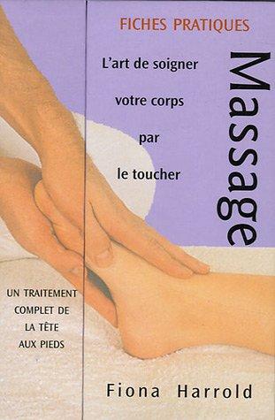 Massage : L'art de soigner votre corps par le toucher par Fiona Harrold