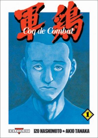 Coq de combat. 1   Hashimoto, Izo (1954-....). Auteur