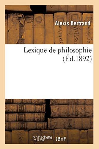 Lexique de philosophie (Éd.1892)