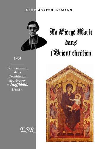 La Vierge Marie Dans L'Orient Chretien