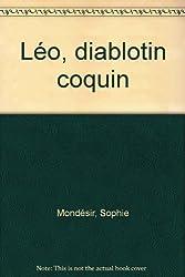 Léo, diablotin coquin