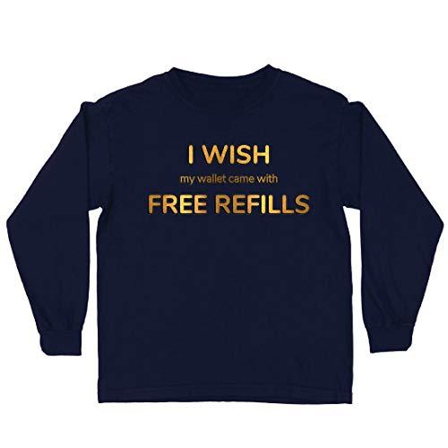 lepni.me Kinder-T-Shirt mit Langen Ärmeln Ich wünschte, Meine Brieftasche wäre mit kostenlosen Nachfüllungen ausgestattet. (12-13 Years Blau Mehrfarben) (Liebe Ich Beute-shirt)