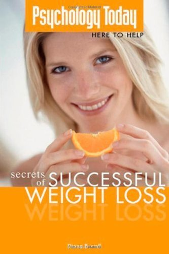 Psychology Today: Secrets of Successful Weight Loss by Burrell, Diana (2006) Paperback