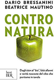 """Contro natura: Dagli OGM al """"bio"""", falsi allarmi e verità nascoste del cibo che portiamo"""