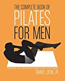 Title: Complete Book of Pilates for Men Binding: Paperback Author: Daniel Lyon Publisher: Harper Collins World