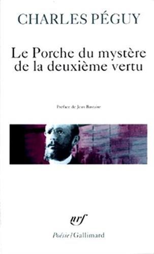 Le Porche du Mystère de la deuxième vertu par Charles Péguy