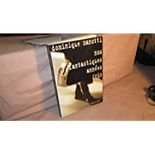 Nos fantastiques années fric - Prix du roman noir français, Cognac 2002