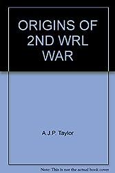 ORIGINS OF 2ND WRL WAR
