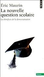 La nouvelle question scolaire : Les bénéfices de la démocratisation