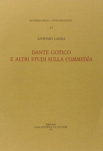 Dante gotico e altri studi sulla Commedia